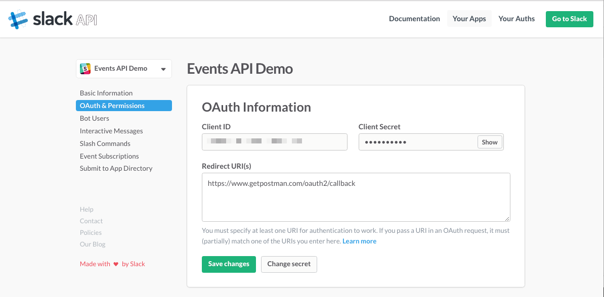 Create a slack app and authenticate with postman slack to authenticate into the app youll need the oauth client id and client secret for this tutorial we will copy this information into postman malvernweather Gallery