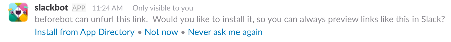 An emphemeral message asking the user to install the Slack app before proceeding with unfurling services